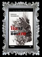 http://unpeudelecture.blogspot.com/2018/02/de-la-terre-dans-la-bouche-destelle.html