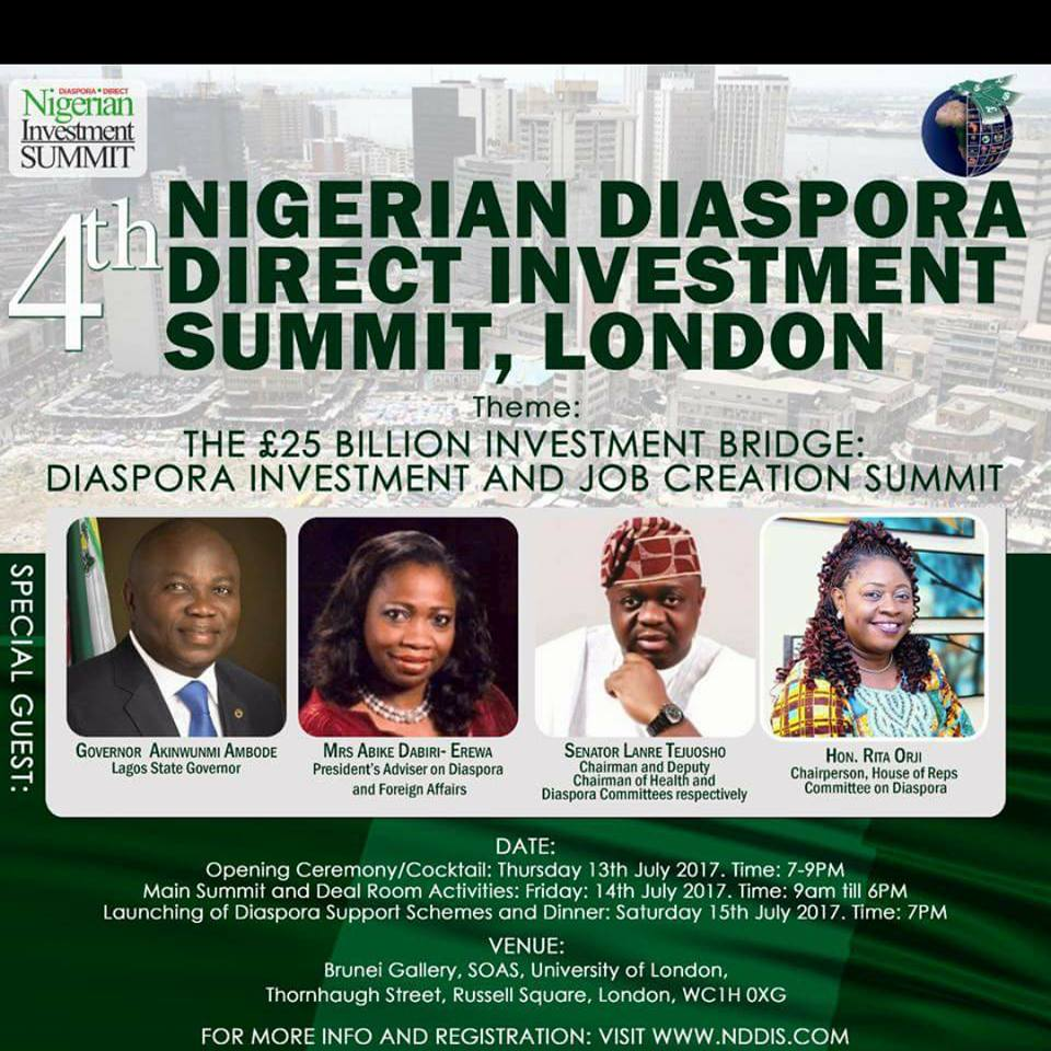 THE 4th NIGERIAN DIASPORA DIRECT INVESTMENT SUMMIT (NDDIS) IN LONDON,  Thur/13 -Sat/15t/Jul