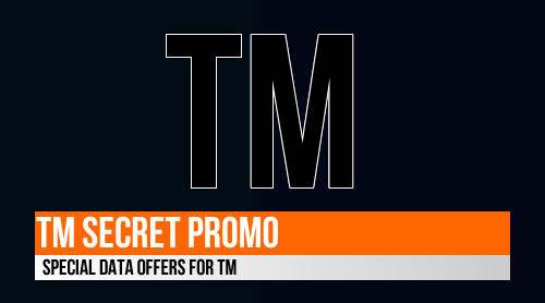 TM Secret Promo: Special Data Offers for TM