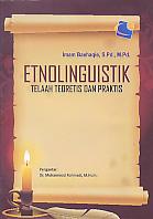 AJIBAYUSTORE  Judul Buku : Etnolinguistik – Telaah Teoritis Dan Praktis