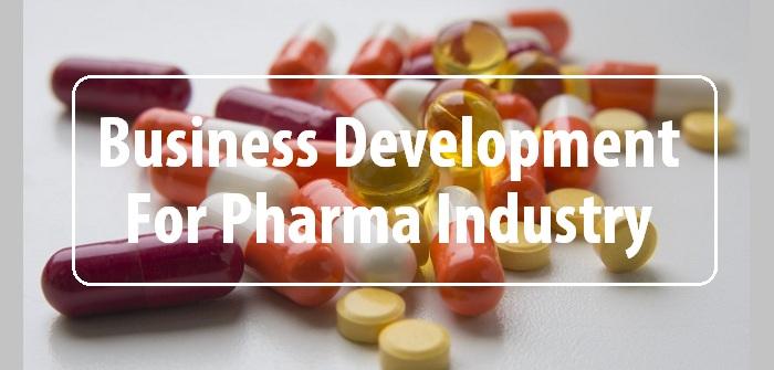 Business development for pharmaceutical industry