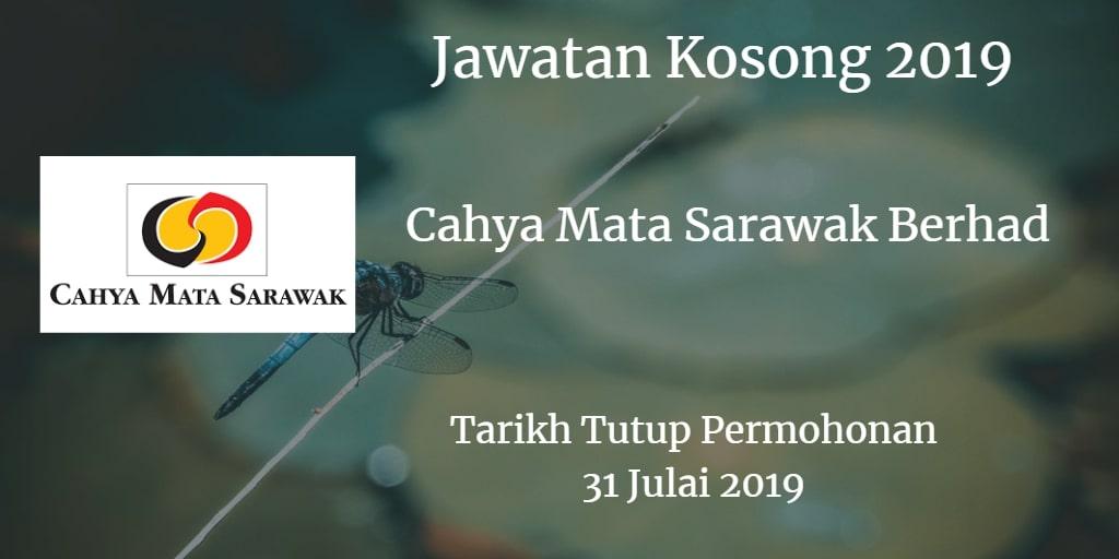 Jawatan Kosong Cahya Mata Sarawak Berhad 31 July 2019