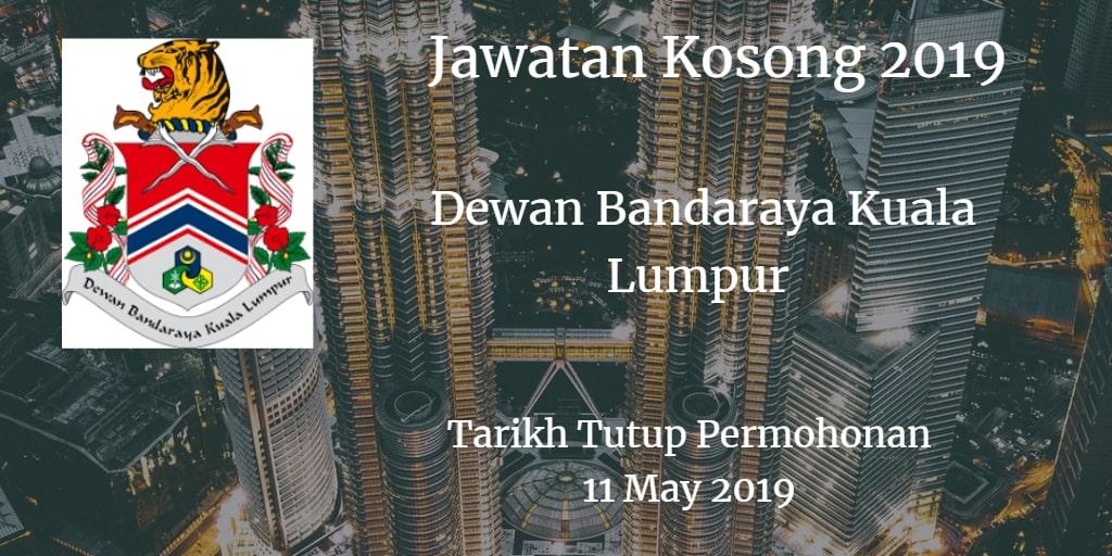 Jawatan Kosong DBKL 11 May 2019
