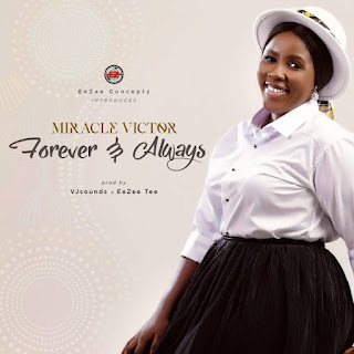 Miracle Victor - Forever & Always mp3 lyrics and video