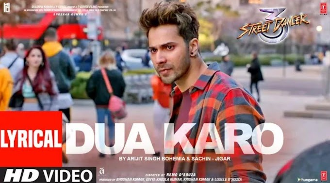 Dua Karo Lyrics - Street Dancer 3D | Arijit Singh, Bohemia