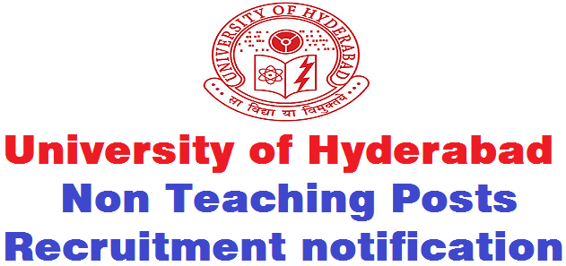 University of Hyderabad ,Various posts,Non Teaching Posts,recruitment