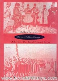 Yusuf Hikmet Bayur - Birinci Balkan Savaşı - Cilt 1-2