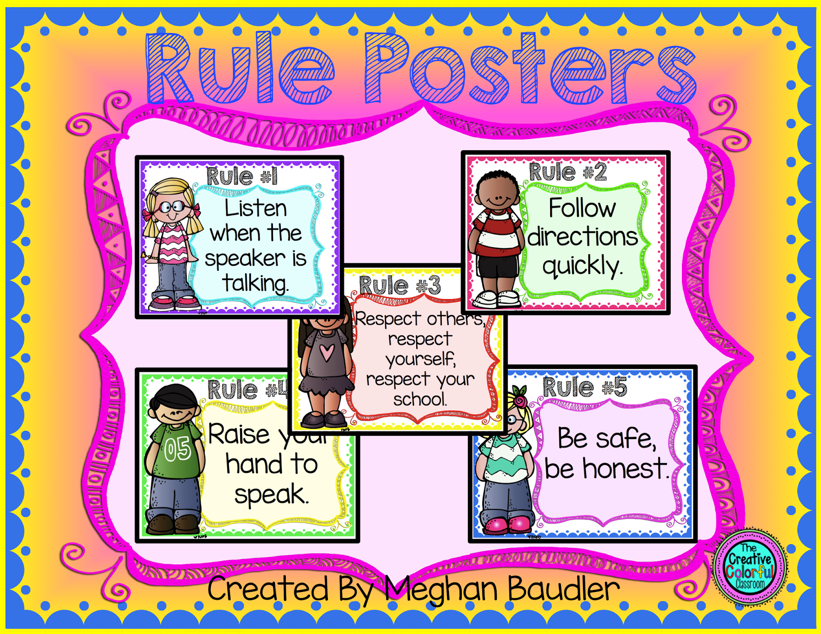 The Creative Colorful Classroom Class Rules Posters