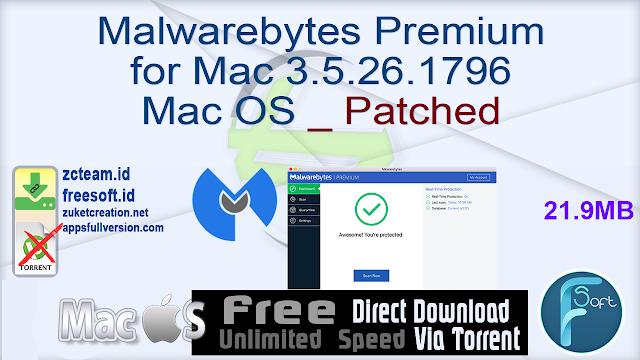 Malwarebytes Premium for Mac 3.5.26.1796 Mac OS _ Patched_ ZcTeam.id