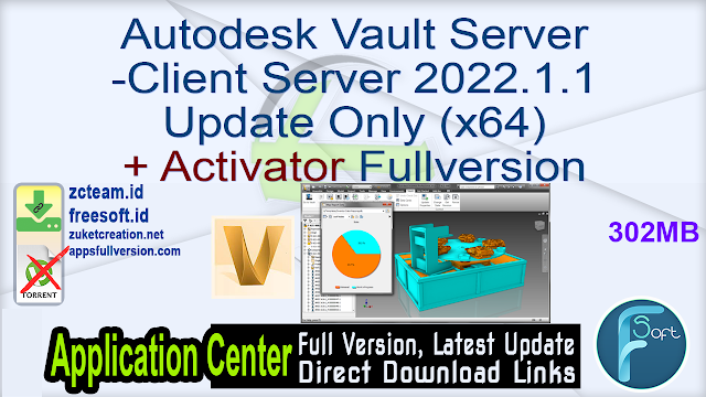 Autodesk Vault Server-Client Server 2022.1.1 Update Only (x64) + Activator Fullversion