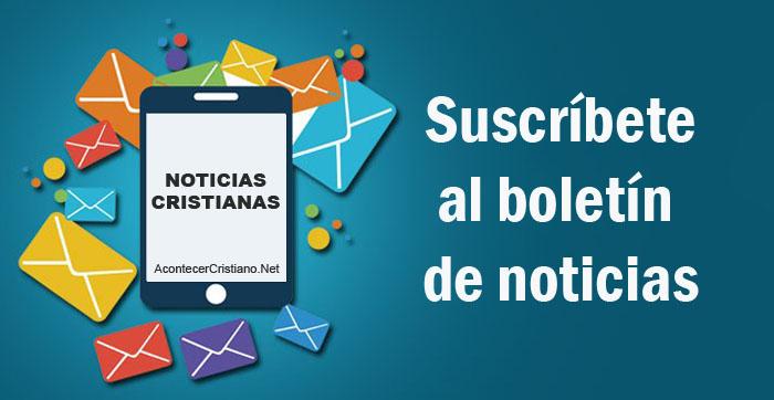 Noticias cristianas en tu correo electrónico