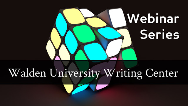 Webinar Series: Walden University Writing Center