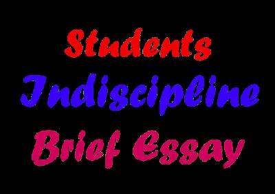 Student Indiscipline Brief Essay