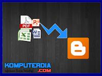 Cara Memasukkan File  Word, Excel, Power Point dan Pdf ke blog