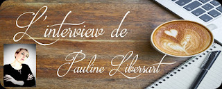 http://unpeudelecture.blogspot.fr/2018/04/interview-pauline-libersart.html