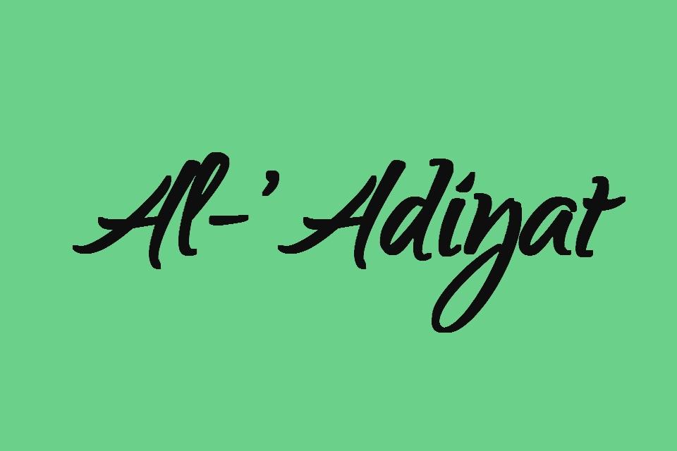 Surat Al Adiyat Latin Full Ayat 1 11 Juz 30 Full