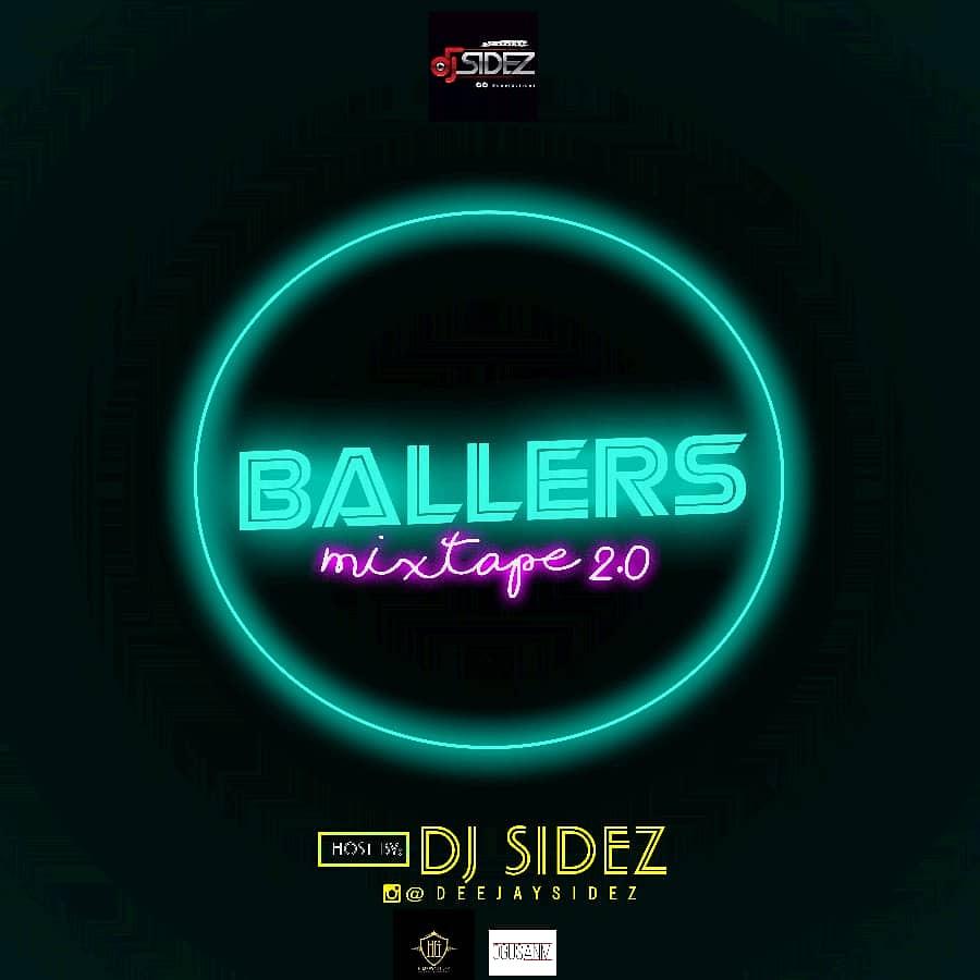 MIXTAPE: DJ Sidez - Ballers Mixtape 2.0