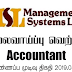 Vacancy In Management Systems (Pvt) Ltd.  Post Of - Accountant
