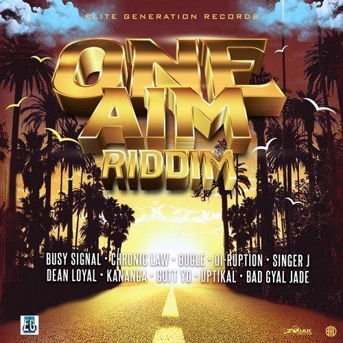 ONE AIM RIDDIM [FULL PROMO] – ELITE GENERATION RECORDS – 2019