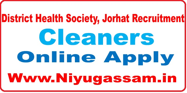District Health Society, Jorhat Recruitment