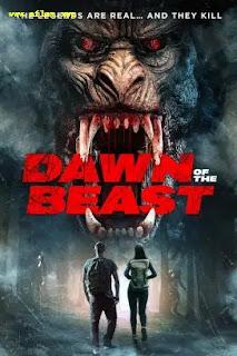 فيلم Dawn of the Beast 2021 مترجم اون لاين