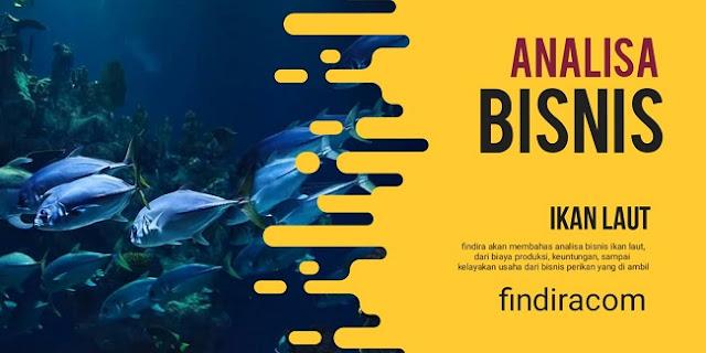 Analisa Bisnis Ikan Laut