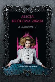 Alicja. Królowa zombi - Gena Showalter