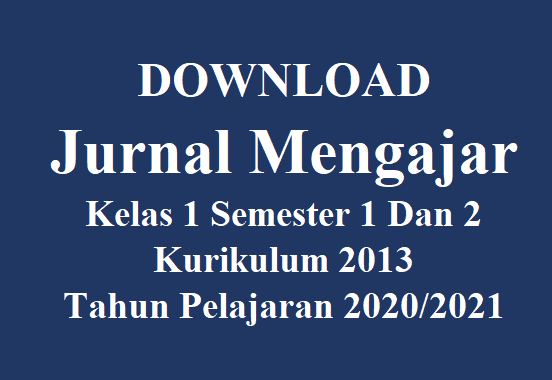 Download Jurnal Mengajar Guru Kelas 1 K13 Semester  Ganjil