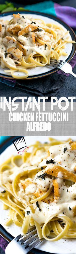 Instant Pot Chicken Fettucini Alfredo