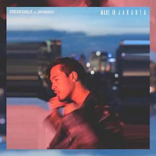 Adrian Khalif - Made in Jakarta (feat. Dipha Barus) - Single (2017) [iTunes Plus AAC M4A]