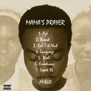 (Full Ep): Amber - Mama's Prayer