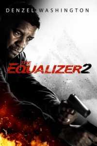 The Equalizer 2 (2018) 3D Movies Download Hindi + Eng + Telugu + Tamil HSBS