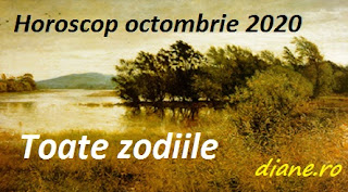 Horoscop octombrie 2020: Toate zodiile