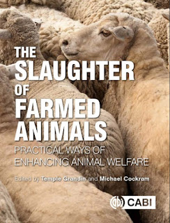 The Slaughter of Farmed Animals Practical Ways of Enhancing Animal Welfare