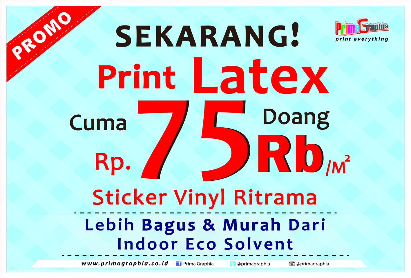 Promo Vinyl Ritrama Latex Primagraphia Express Stiker Vinil Kualitas Bagus Sekarang Cetak Hanya Rp 75000 M Loh