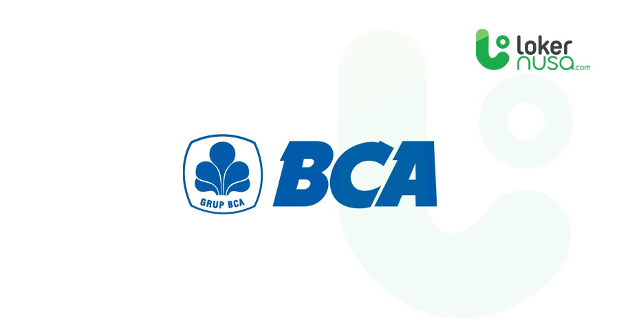 Lowongan Kerja Terbaru BCA