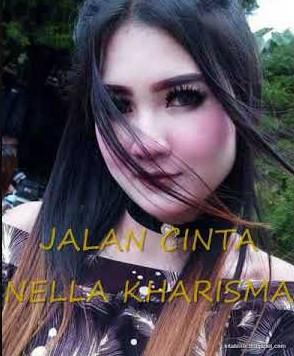 Lirik Lagu Jalan Cinta Nella Kharisma Asli dan Lengkap Free Lyrics Song