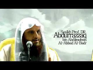 Syaikh Pof. D.R Abdurrazaq Al-Badr