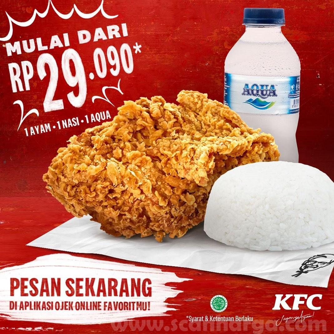 Harga Promo KFC Paket 1 Ayam + 1 Nasi + 1 Aqua mulai dari Rp.29.090 Edisi Juni 2020