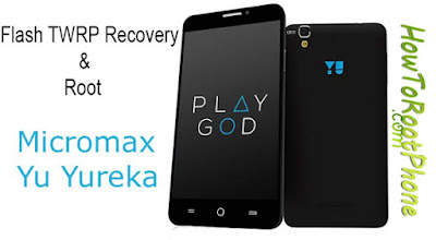 Flash TWRP Recovery and Root YU Yureka
