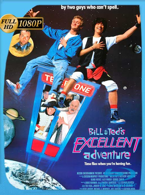 Bill and Teds Excellent Adventure (1989) HD [1080p] Latino [GoogleDrive] SilvestreHD