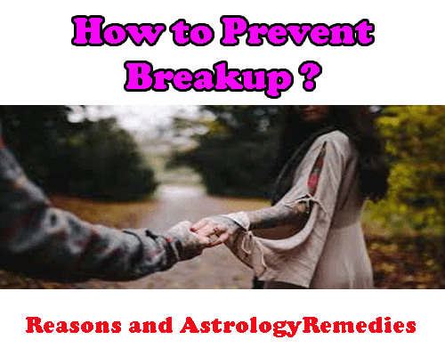 how to prevent breakup by best love astrologer in india.