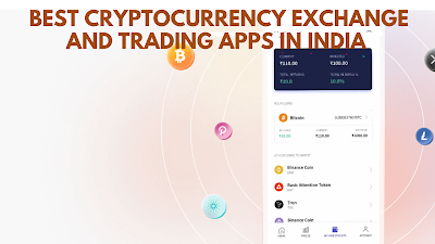 Best Cryptocurrency Exchange And Trading Apps In India