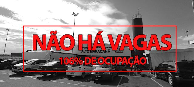 UPA Maracanã não tem mais vagas para pacientes: Ocupação está em 106%