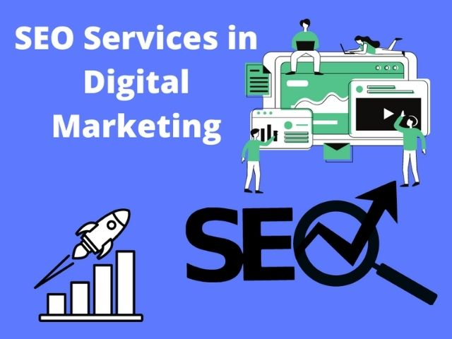 SEO Services in Digital Marketing