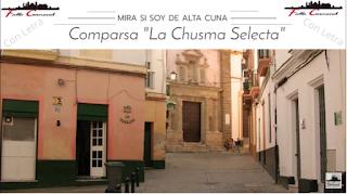 "Pasodoble ""Mira si soy de alta cuna"". Comparsa ""La Chusma Selecta"" (2020) con Letra"