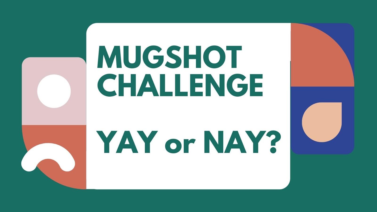 tentang mugshot challenge