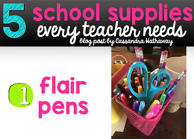 Flair pens are always on the top of my list! I LOVE having flair pens to help with grading and taking notes!