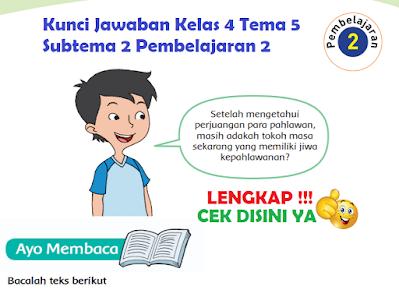 Kunci Jawaban Kelas 4 Tema 5 Subtema 2 Pembelajaran 2 www.simplenews.me
