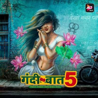 Gandi Baat 5 ALT Balaji web series Wiki, Cast Real Name
